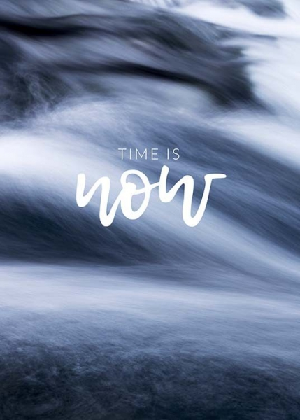Time is Now Poster en el grupo  Pósters / Mindfulness con Desenio AB (10493)