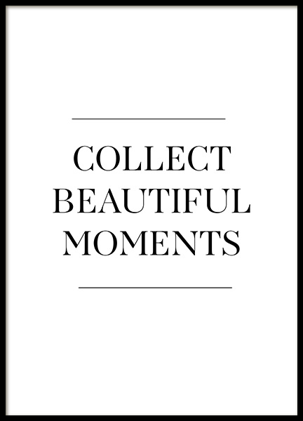 Collect Beautiful Moments Poster en el grupo  Pósters / Cuadros con texto con Desenio AB (12881)