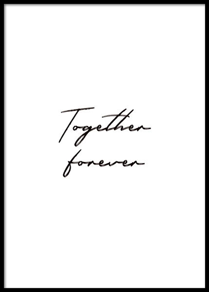 Together Forever Poster en el grupo  Pósters / Cuadros con texto / Frases con Desenio AB (14764)