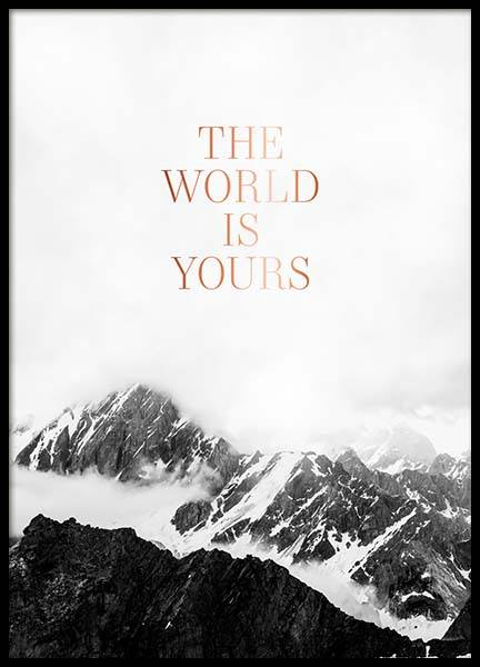 The World Is Yours Poster en el grupo  Pósters / Cuadros con texto con Desenio AB (3874)