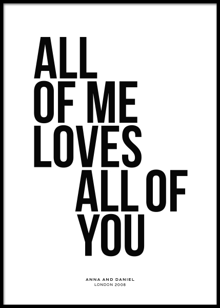 All of Me Personal Poster en el grupo  Pósters / Pósters personalizados con Desenio AB (pp0001)