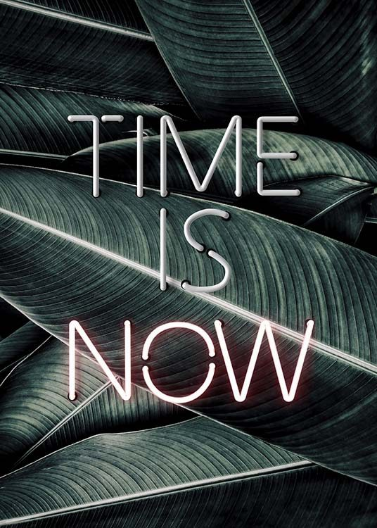 Time Is Now Neon Poster / Cuadros con texto con Desenio AB (10301)