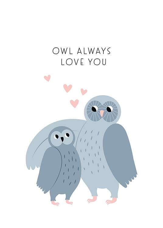 Owl Always Love You Poster / Ilustraciones con Desenio AB (13711)