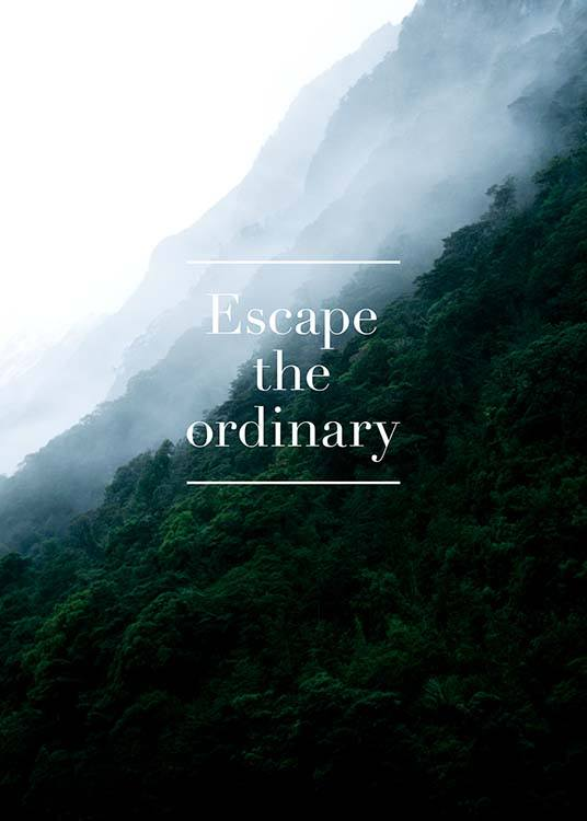 Escape The Ordinary Poster / Cuadros con texto con Desenio AB (3860)